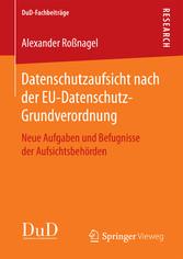 Datenschutzaufsicht nach der EU-Datenschutz-Gru...