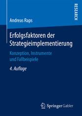 Erfolgsfaktoren der Strategieimplementierung - ...