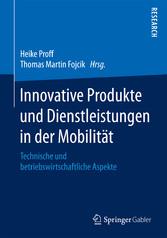 Innovative Produkte und Dienstleistungen in der...