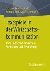 Textspiele in der Wirtschaftskommunikation - Te...
