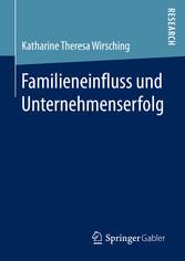 Familieneinfluss und Unternehmenserfolg