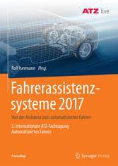 Fahrerassistenzsysteme 2017 - Von der Assistenz...