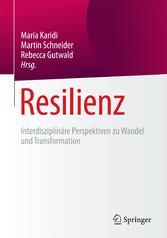 Resilienz - Interdisziplinäre Perspektiven zu W...