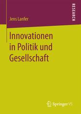 Innovationen in Politik und Gesellschaft