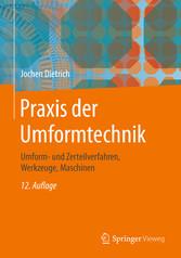 Praxis der Umformtechnik - Umform- und Zerteilv...