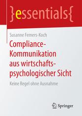 Compliance-Kommunikation aus wirtschaftspsychol...