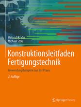 Konstruktionsleitfaden Fertigungstechnik - Anwe...