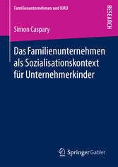 Das Familienunternehmen als Sozialisationskonte...