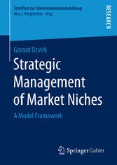 Strategic Management of Market Niches - A Model...