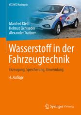 Wasserstoff in der Fahrzeugtechnik - Erzeugung,...