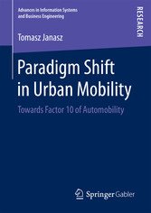 Paradigm Shift in Urban Mobility - Towards Fact...