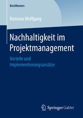 Nachhaltigkeit im Projektmanagement - Vorteile ...