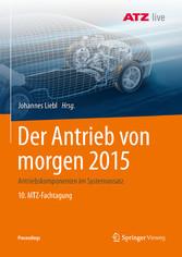 Der Antrieb von morgen 2015 - Antriebskomponent...