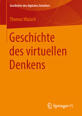Geschichte des virtuellen Denkens