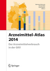 Arzneimittel-Atlas 2014 - Der Arzneimittelverbrauch in der GKV