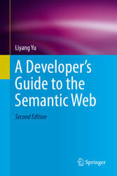 A Developers Guide to the Semantic Web