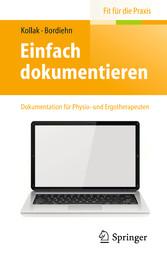 Einfach dokumentieren - Dokumentation für Physi...