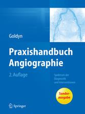 Praxishandbuch Angiographie - Spektrum der Diag...