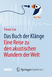 Das Buch der Klänge - Eine Reise zu den akustis...