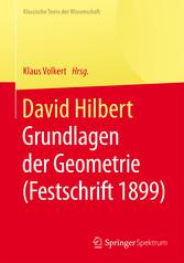 David Hilbert - Grundlagen der Geometrie (Festschrift 1899) bei Ciando - eBooks