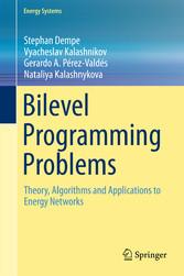 Bilevel Programming Problems - Theory, Algorithms and Application bei Ciando - eBooks