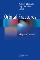 Orbital Fractures - A Physicians Manual