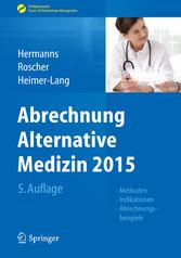 Abrechnung Alternative Medizin 2015 - Methoden,...