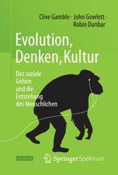 Evolution, Denken, Kultur - Das soziale Gehirn ...
