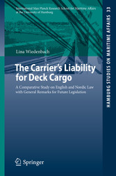 The Carriers Liability for Deck Cargo - A Compa...