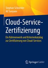 Cloud-Service-Zertifizierung - Ein Rahmenwerk u...