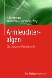 Armleuchteralgen - Die Characeen Deutschlands