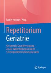 Repetitorium Geriatrie - Geriatrische Grundvers...