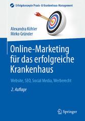 Online-Marketing für das erfolgreiche Krankenha...