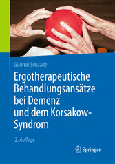 Ergotherapeutische Behandlungsansätze bei Demen...