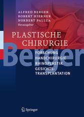 Plastische Chirurgie - Forschung, Handchirurgie...