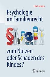 Psychologie im Familienrecht - zum Nutzen oder ...