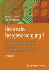Elektrische Energieversorgung 3 - Dynamik, Rege...