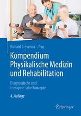 Kompendium Physikalische Medizin und Rehabilita...