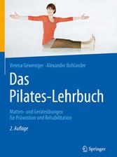Das Pilates-Lehrbuch - Matten- und Geräteübunge...