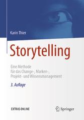 Storytelling - Eine Methode für das Change-, Ma...
