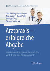 Arztpraxis - erfolgreiche Abgabe - Betriebswirt...