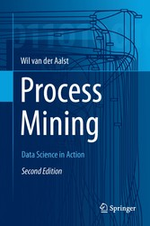 Process Mining - Data Science in Action
