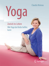 Yoga Zurück ins Leben - Wie Yoga bei Krebs helf...