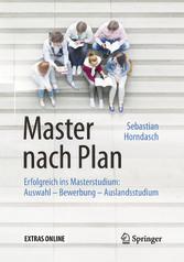 Master nach Plan - Erfolgreich ins Masterstudiu...