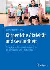 Körperliche Aktivität und Gesundheit - Präventi...