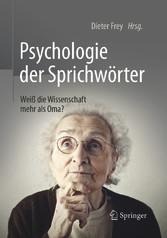 Psychologie der Sprichwörter - Weiß die Wissens...