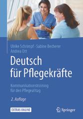 Deutsch für Pflegekräfte - Kommunikationstraini...