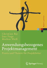 Anwendungsbezogenes Projektmanagement - Praxis ...