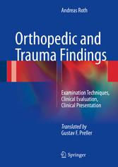 Orthopedic and Trauma Findings - Examination Te...