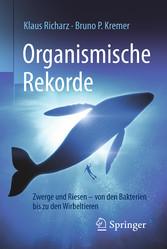 Organismische Rekorde - Zwerge und Riesen von d...